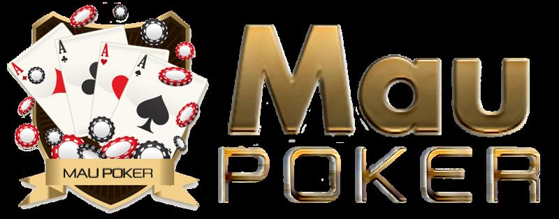MAUPOKER : Agen Poker Online – Daftar Poker Online Uang Asli